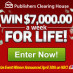 WIN $7,000 a Week Forever in Top PCH Sweepstake