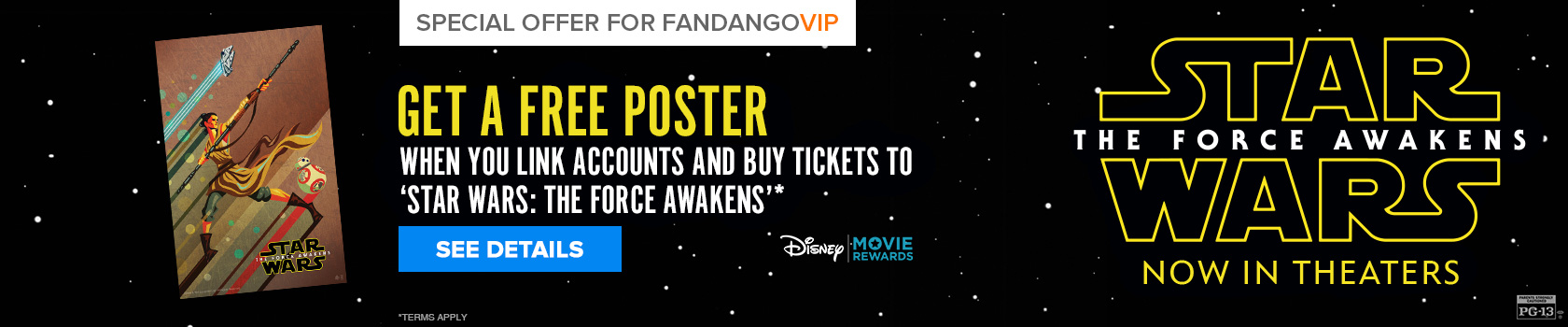 FREE Exclusive Poster – Star Wars: The Last Jedi – Avoid Lines, Buy Movie Tickets, Fandango Gift Cards, Collectibles Her